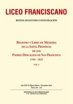 Revista Liceo Franciscano - Números 202-204 volumenes I y II